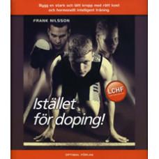 Istället för doping ...