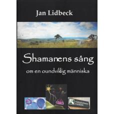 Shamanens sång: om en oundviklig människa