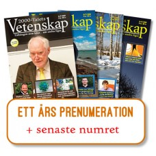Prenumeration + senaste nr, 2000-Talets Vetenskap