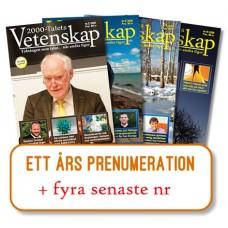 Prenumeration + 4 senaste nr, 2000-Talets Vetenskap